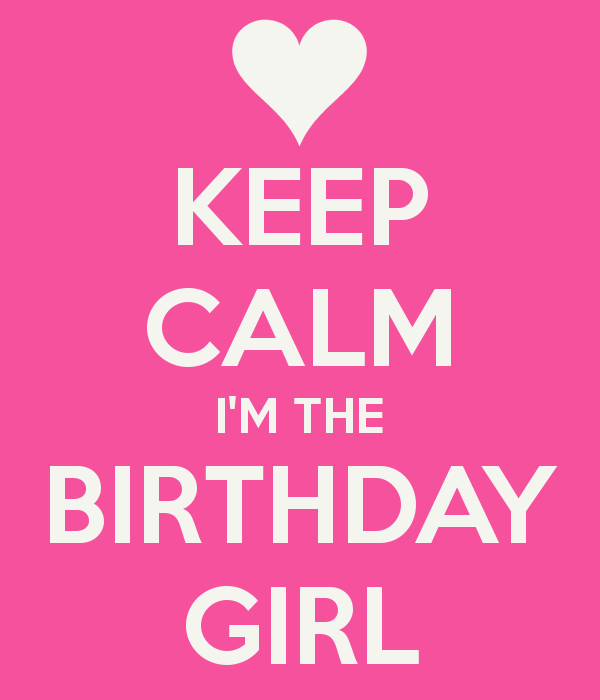 keep-calm-i-m-the-birthday-girl